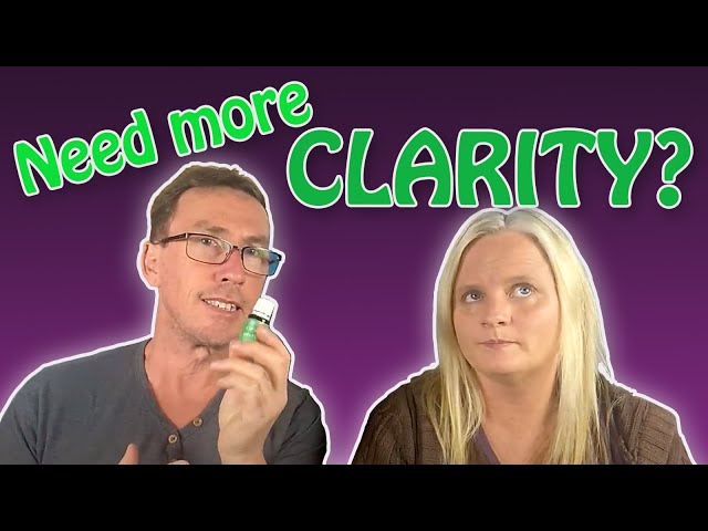 Let's Talk About…. Clarity…