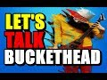 Let's Talk About Buckethead Episode #1