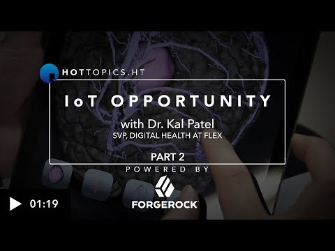 Flex's SVP Digital Health on the role IoT can play in improving healthcare