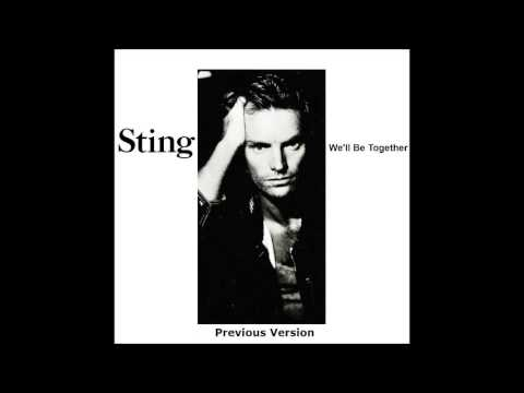 Sting - We'll Be Together (Previous Version 1987)