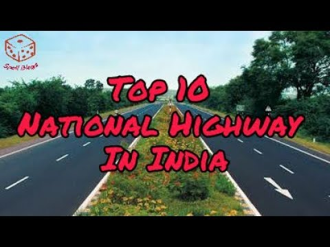 Top 10 Longest National Highway In India | National Highway In India