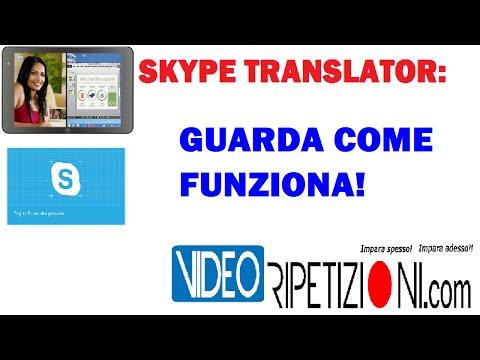 SKYPE TRANSLATOR: ECCO COME FUNZIONA! VIDEORIPETIZIONI