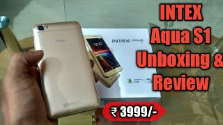 Intex Aqua S1 unboxing, review, specifications and first look