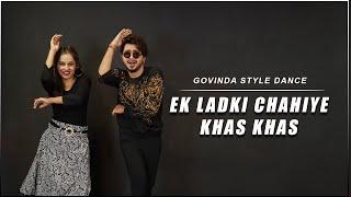 Ek Ladki Chahiye Khas Khas Dance Video | Govinda & Sushmita Sen | Vicky Patel Choreography