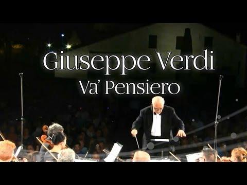 Giuseppe Verdi - Va' Pensiero   Classical Music