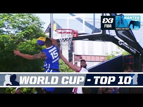 Top 10 - FIBA 3x3 World Cup 2017