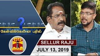 (13/07/2019) Kelvikkenna Bathil   Exclusive Interview with Minister Sellur Raju