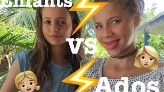 Enfant VS Ados