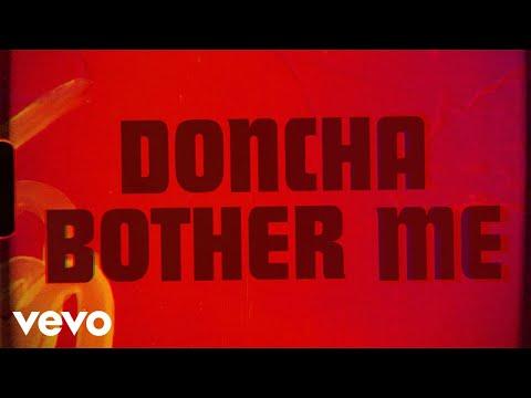 Doncha Bother Me (Lyric Video)
