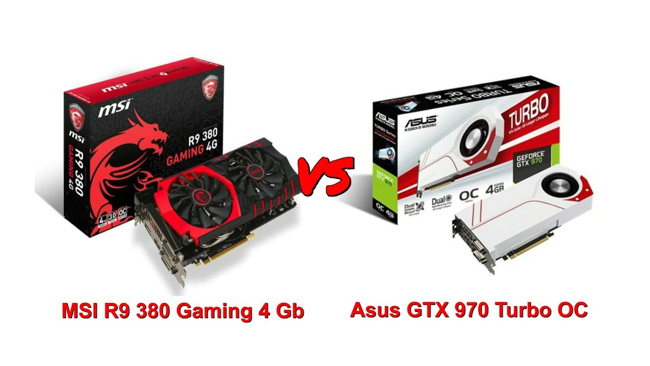 MSI R9 380 vs Asus GTX 970 Turbo