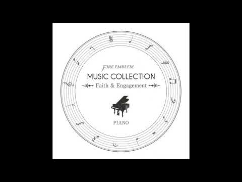 02 ~ The Path to You - Fire Emblem Music Collection: Piano ~Faith and Engagement~
