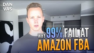 Why 99% Of People Fail At Amazon FBA | Top 5 Mistakes To Avoid