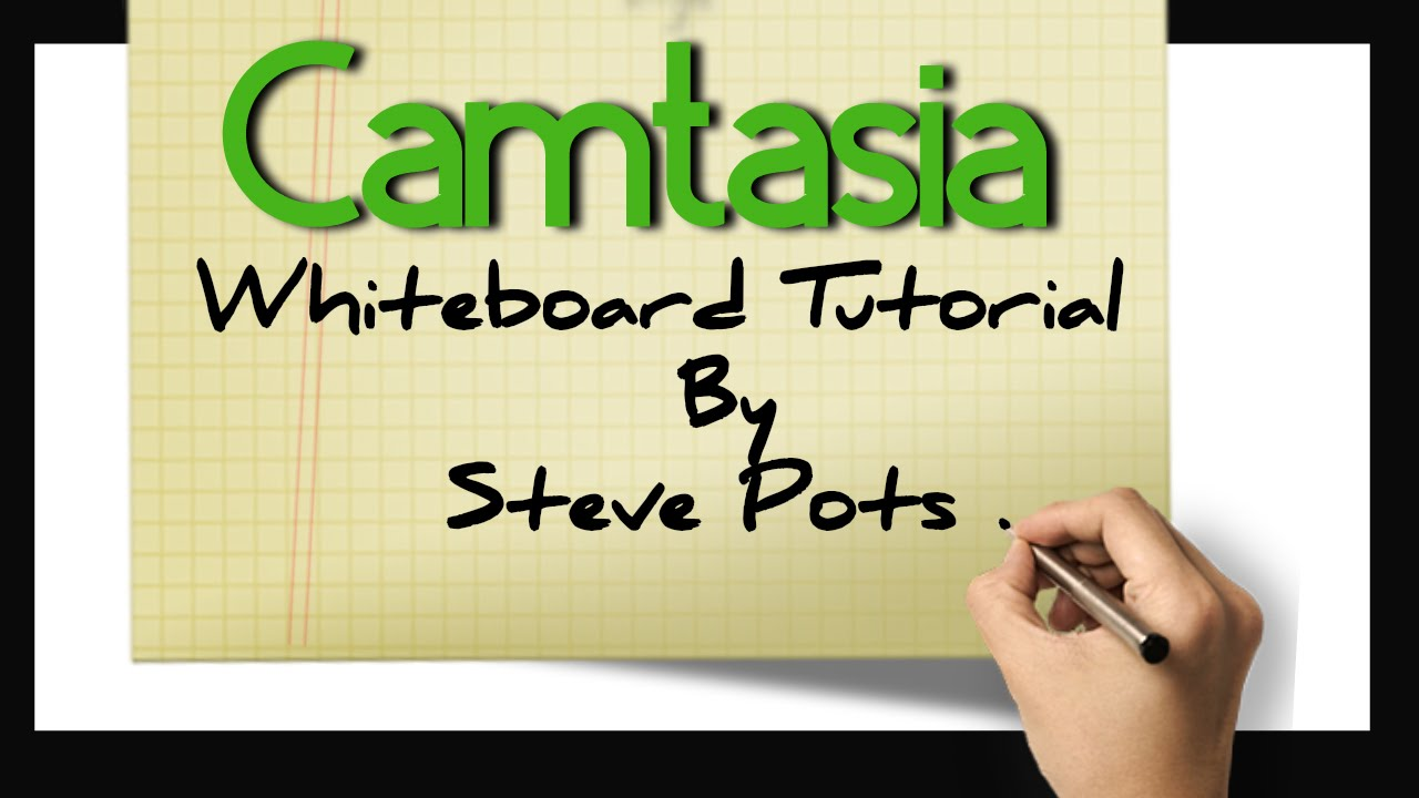 camtasia whiteboard animation tutorial free download youtube
