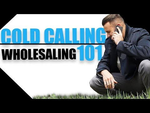 Wholesaling Cold Calling | The Beginner's Guide With Nick Estes