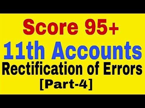 Rectification of Error[Part-4],Class 11 Account
