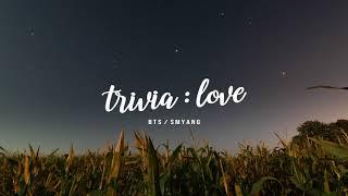 "BTS (방탄소년단) ""Trivia 承: Love"" - Piano Cover Video"