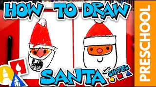 How To Draw Santa Using Shapes