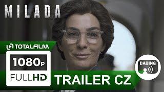 Milada (2017) oficiální CZ HD trailer