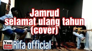 Jamrud |Selamat ulang tahun| (COVER)