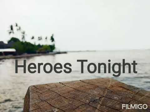 Download Heroes Tonight MP3.