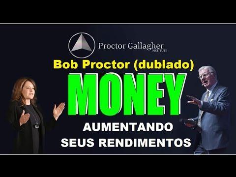 Bob Proctor - Aumentando seus rendimentos