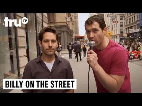 Billy on the Street  Would You Have Sex with Paul Rudd?