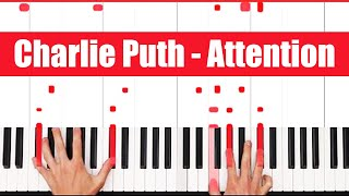 Attention Charlie Puth Piano Tutorial Full Song