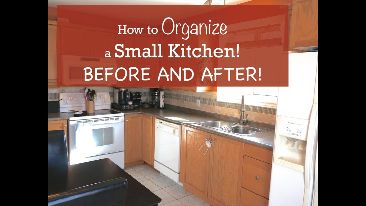 how to organize a small kitchen - before and after - youtube