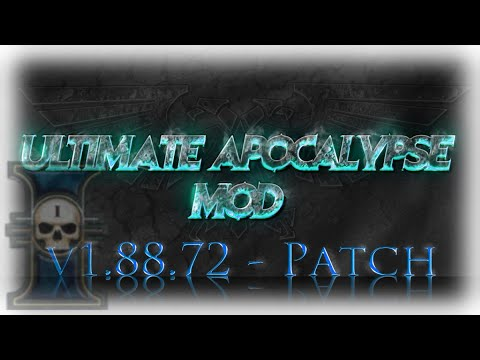VERSION UPDATE! | Ultimate Apocalypse | 1.88.72 And Patch RELEASE!