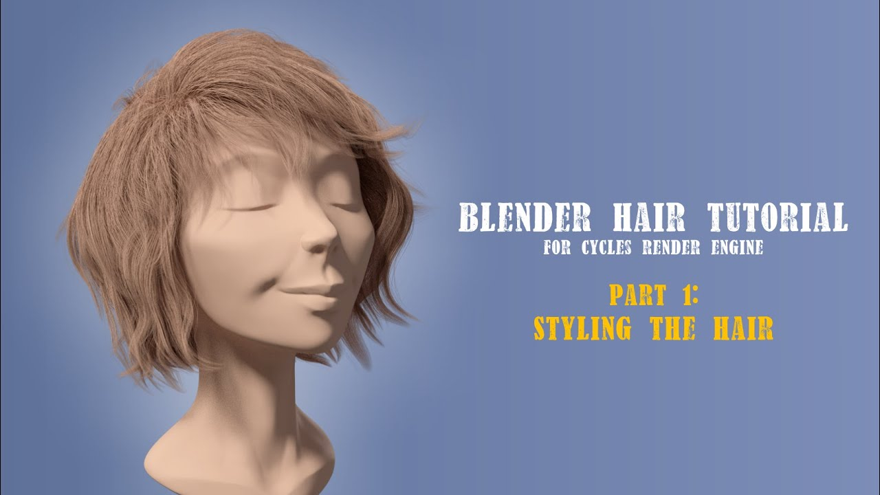 Blender Hair Styling Part 1 YouTube