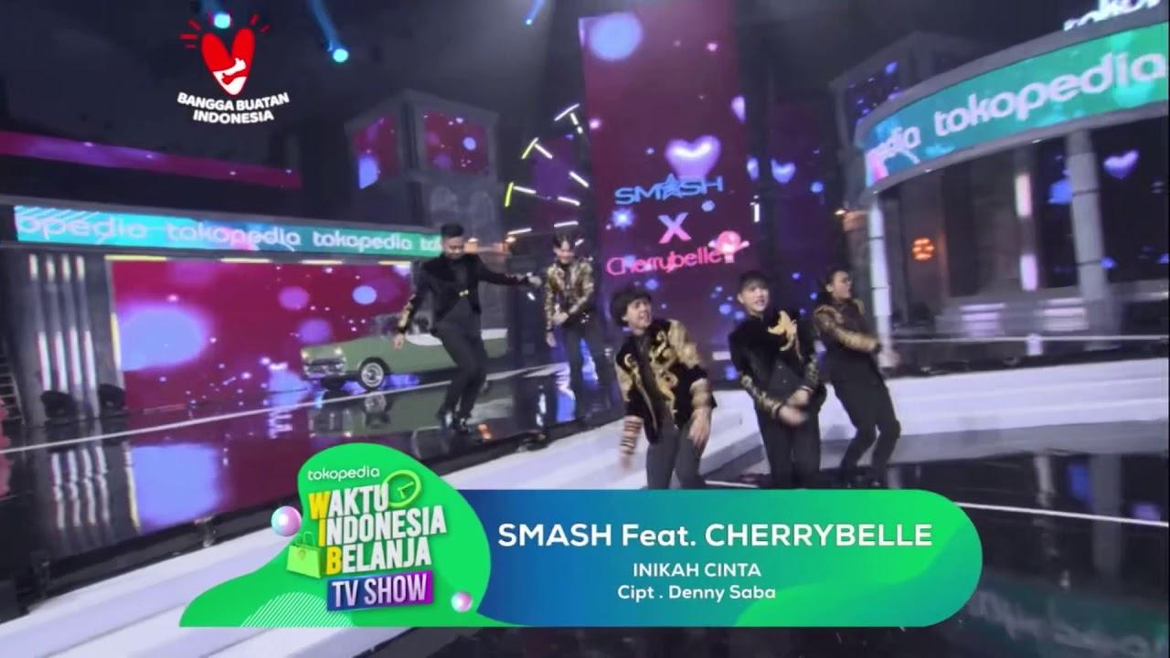 SMASH ft Cherrybelle - Inikah Cinta at #TOKOPEDIAWIB TV SHOW