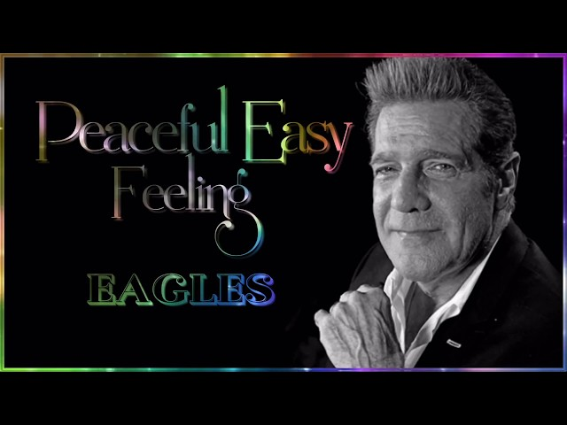 Eagles - Peaceful Easy Feeling Live ☆ʟʏʀɪᴄs☆ Chords - Chordify