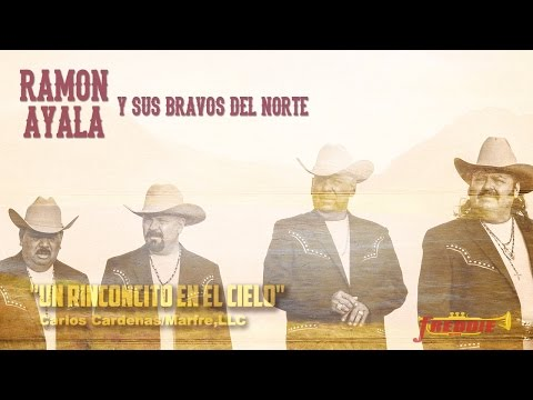 Ramon Ayala Y Sus Bravos Del Norte - Un Rinconcito En El Cielo (Letra) (Official Lyric Video)
