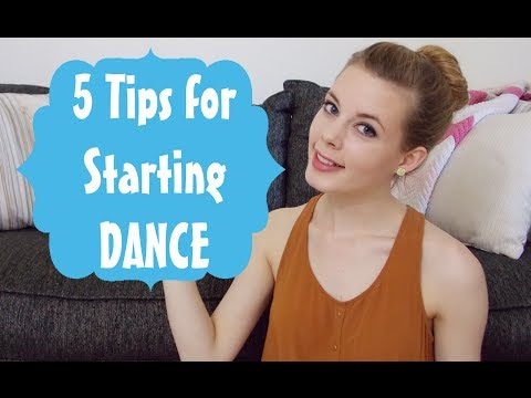 Tips For Starting Dance As An