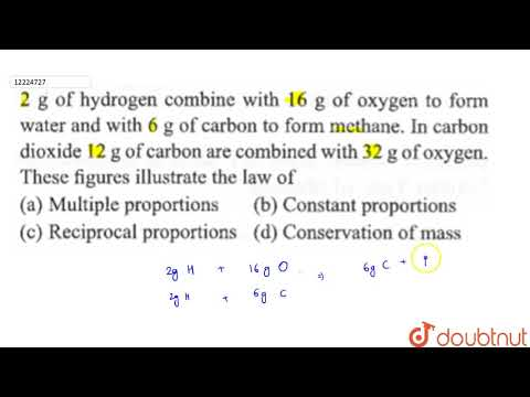 `2 G` Hydrogen Combine With `16 G` Of Oxygen To From Water And With `6 G` Of Carbon To Form