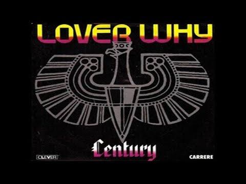 Cifra, Letra E Musica - Century - Lover Why