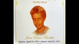 Thanksgiving Service for the life of Joan Elaine Bartlett