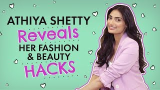 ATHIYA SHETTY REVEALS HER FASHION & BEAUTY HACKS | Pinkvilla | Bollywood | Fashion