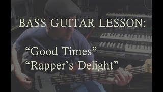 Bass Guitar Lessons - Rapper's Delight