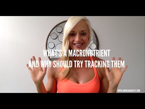 What's a Macronutrient & Why You Should Try Tracking Them