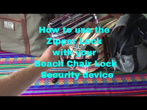 Beach Chair Security Device - Demonstration of Zipper Bag Lock for Beach, Pool, Cruise Ship Resort