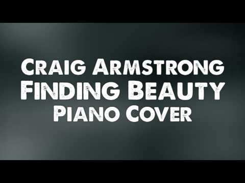 [Piano] Craig Armstrong - Finding Beauty