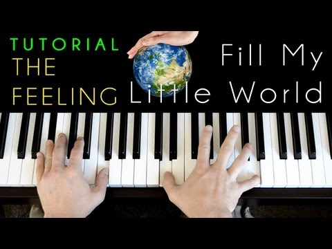 The Feeling - Fill My Little World (piano tutorial & cover)
