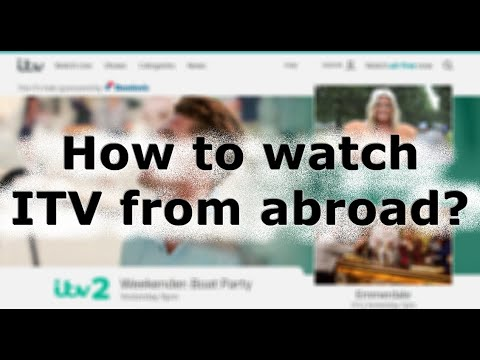 How To Watch ITV From Abroad For Beginners!