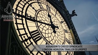 Assassin's Creed Syndicate London Horizon Trailer [EUROPE]