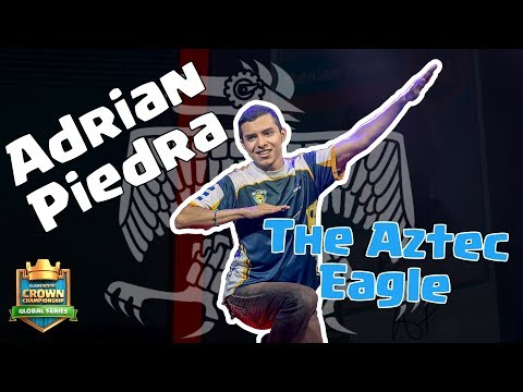 Clash Royale: Get to Know The Aztec Eagle, Adrian Piedra