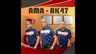 AMA-AK47 FT LUSANDA & NDLEMNYAMA - BESIDAKIWE IZOLO