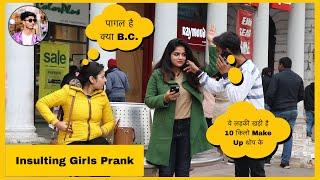 Insulting Girls Prank | RS Films | Pranks in India