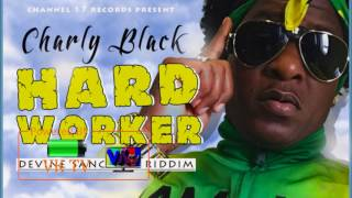Charly Black Hard Worker August 2017.mp3