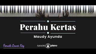 Perahu Kertas - Maudy Ayunda (KARAOKE PIANO - FEMALE LOWER KEY)